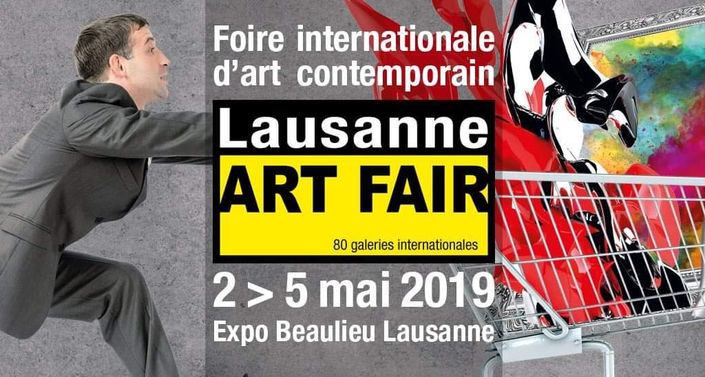 Lausanne Art Fair – Expo Beaulieu Lausanne – 2 au 5 mai 2019